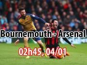 Bournemouth - Arsenal: Thử thách trên đất khách