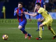 Bóng đá - Villarreal - Barcelona: Thiên tài & tuyệt tác phút 90