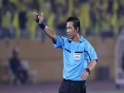 Bóng đá - Tin HOT bóng đá 9/1: Tạm đình chỉ trọng tài Nguyễn Đức Vũ