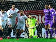 Bóng đá - Sevilla - Real Madrid: Thót tim ngày ghi danh sử sách
