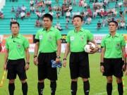 Bóng đá - Trọng tài Việt phá luật FIFA!