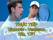 TRỰC TIẾP Djokovic - Verdasco: Cẩn trọng không thừa