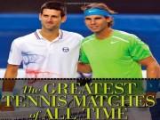 """Thể thao - Trận Federer – Nadal """"chưa đủ cơ"""" vào ngôi đền tennis"""