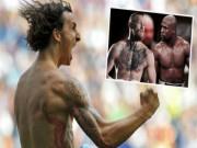 """Thể thao - Tin thể thao HOT 14/2: Ibra """"nóng mắt"""" vì Mayweather và McGregor"""