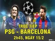 Bóng đá - Chi tiết PSG - Barcelona: Kịch bản không thể tin nổi (KT)