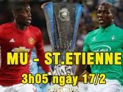 Bóng đá - Chi tiết MU - St.Etienne: Ibra có hat-trick (KT)