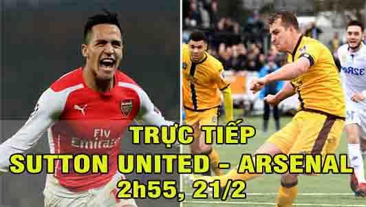 TRỰC TIẾP bóng đá Sutton – Arsenal: Wenger sợ thua vì... mặt sân