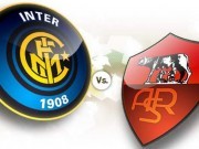 Serie A trước vòng 26: Tâm điểm Inter - Roma
