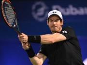 Murray - Verdasco: Chiến quả ngọt ngào (CK ATP Dubai)