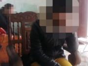 """An ninh Xã hội - Nữ sinh lớp 9 có bầu, lộ mặt """"yêu râu xanh"""""""