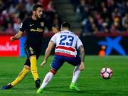 """Granada - Atletico Madrid:  """" Nhát kiếm """"  chí mạng"""