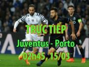 Chi tiết Juventus - Porto: Nỗ lực đáng khen (KT)