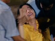 Phim - Nam Em ngất xỉu khi diễn cảnh bị làm nhục