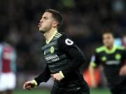 Bàn thắng đẹp NHA tháng 3: Hazard-Chelsea và siêu phản công