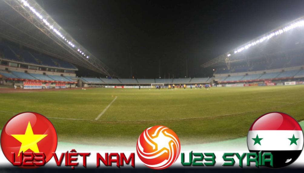 U23 Việt Nam - U23 Syria: Vận mệnh trong tay, nấc thang thiên đường - 1