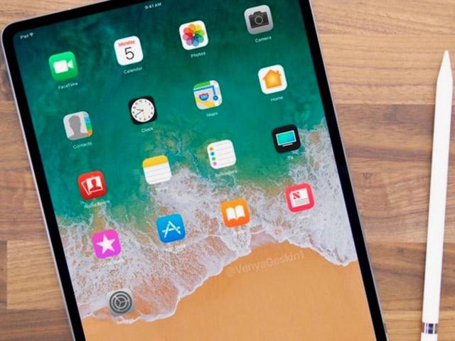 iPad Pro 2018 sẽ là bản sao thiết kế của iPhone X