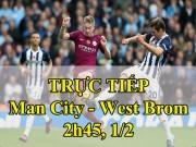 Bóng đá - Chi tiết Man City - West Brom: Aguero chốt hạ mượt mà (KT)