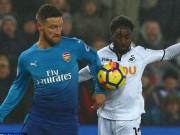 """Bóng đá - Swansea - Arsenal: Sai lầm chết người, """"thảm họa"""" ngày ra mắt"""
