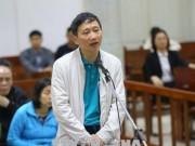 Tin tức trong ngày - Vụ ông Đinh La Thăng: Trịnh Xuân Thanh nhờ LS tư vấn để kháng cáo