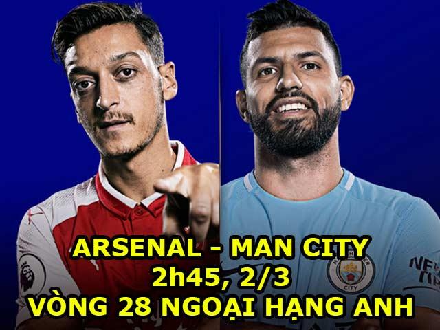 TRỰC TIẾP bóng đá Arsenal - Man City: Wenger phục hận, bão tố ở Emirates