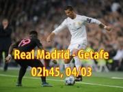 """Bóng đá - Real Madrid - Getafe: Ronaldo tái xuất, """"tập bắn"""" dọa PSG"""