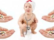 Tin tức sức khỏe - Mẹ cần biết: Sử dụng kháng sinh sai cách có thể gây hại cho con