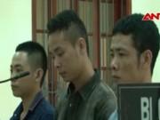 Video An ninh - Tuyên án vụ hỗn chiến, bắn chết sinh viên tại Nghệ An