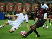 Bóng đá - Milan - Roma: Đòn đau từ người cũ