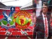 Bóng đá - Chung kết FA Cup: Ngày phán xét Van Gaal