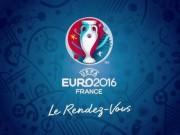 Lịch thi đấu bóng đá - Lịch thi đấu Euro 2016 – Lịch trực tiếp Euro