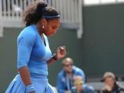 Thể thao - Roland Garros ngày 5: Serena siêu tốc vào vòng 3