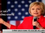 Tài chính - Bất động sản - Kinh tế Mỹ ra sao nếu bà Hillary Clinton thành Tổng thống?