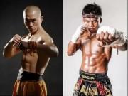 """Thể thao - So 6 múi: """"Đệ nhất Thiếu Lâm"""" hơn """"Thánh Muay Thái"""""""