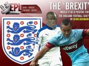 Bóng đá - Anh rời EU, Premier League lĩnh đủ