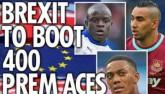 "Anh rời EU: Premier League ""méo mặt"" mua cầu thủ"