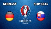 Đức – Slovakia: Chủ quan là chết (Vòng 1/8 EURO 2016)