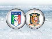 Bóng đá - Ý – Tây Ban Nha: Món nợ 8 năm (Vòng 1/8 Euro 2016)