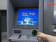 """Tài chính - Bất động sản - Ngân hàng """"bít lỗ hổng"""" chặn hacker rút tiền"""
