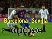 """Bóng đá - Barcelona - Sevilla: Chờ siêu sao Messi """"bung lụa"""""""