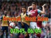 """Arsenal - West Ham: Cùng Wenger  """" hò kéo Pháo """""""