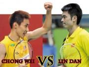 Thể thao - Cầu lông siêu sao: Lin Dan, Lee Chong Wei thể hiện đẳng cấp