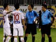 """Bóng đá - V-League: HAGL thua đau vì trọng tài """"bẻ còi"""" sốc"""