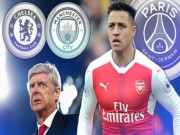 Arsenal rao bán Sanchez: Chelsea, Man City  vỡ mặt