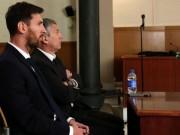Messi trầm cảm: Sau nỗi đau cúp C1 lại hầu tòa trốn thuế
