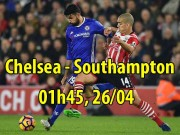 Chelsea - Southampton: Cẩn thận lại ngã đau