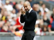 Man City cuồng vọng: Guardiola  ăn bốn  hoặc ra đường