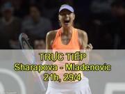 Chi tiết Sharapova - Mladenovic: Kịch tính cao độ (KT)