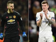 Bóng đá - Chuyển nhượng MU: Kroos cự tuyệt, De Gea khó ra đi