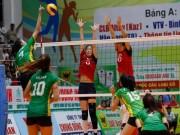 Thể thao - Bóng chuyền VTV Cup: Ngọc Hoa tạo cú sốc, CLB Thái Lan bung hỏa lực