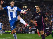 Bóng đá - Espanyol - Barcelona: Hiệp 2 bùng nổ, bàn thắng tới tấp
